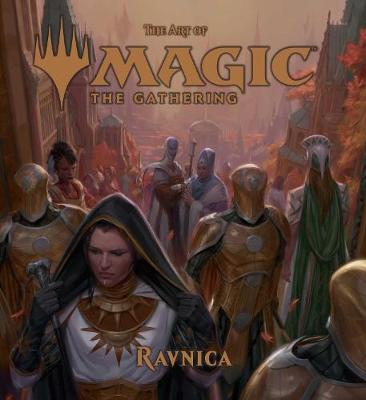 The Art of Magic: The Gathering - Ravnica - The Art of Magic: The Gathering (Hardback)