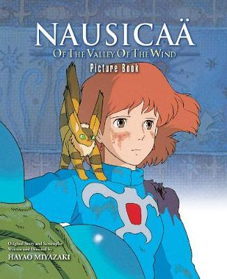 Nausicaa of the Valley of the Wind Picture Book - Nausicaa of the Valley of the Wind Pictu (Hardback)