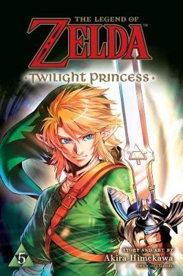 The Legend of Zelda: Twilight Princess, Vol. 5 - The Legend of Zelda: Twilight Princess 5 (Paperback)