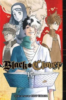 Black Clover, Vol. 17 - Black Clover 17 (Paperback)