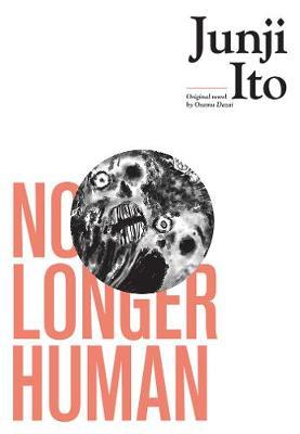 No Longer Human - Junji Ito (Hardback)