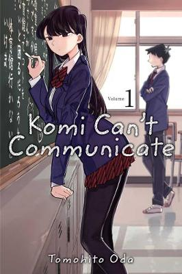 Komi Can't Communicate, Vol. 1 - Komi Can't Communicate 1 (Paperback)