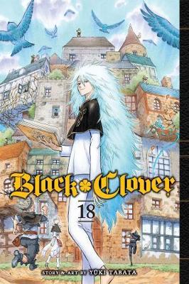 Black Clover, Vol. 18 - Black Clover 18 (Paperback)