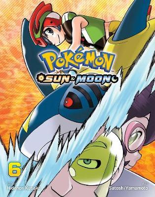 Pokemon: Sun & Moon, Vol. 6 - Pokemon: Sun & Moon 6 (Paperback)