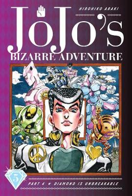 JoJo's Bizarre Adventure: Part 4--Diamond Is Unbreakable, Vol. 5 - JoJo's Bizarre Adventure: Part 4--Diamon 5 (Hardback)