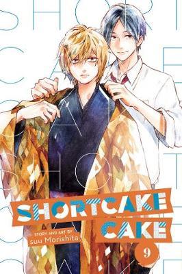 Shortcake Cake, Vol. 9 - Shortcake Cake 9 (Paperback)