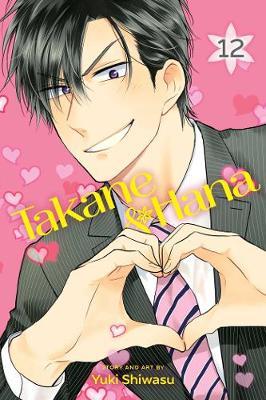 Takane & Hana, Vol. 12 - Takane & Hana 12 (Paperback)