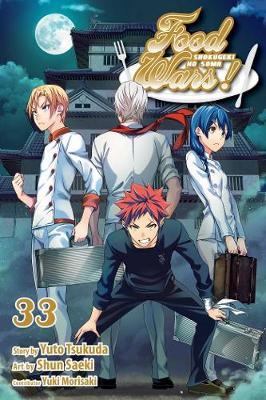 Food Wars!: Shokugeki no Soma, Vol. 33 - Food Wars!: Shokugeki no Soma 33 (Paperback)
