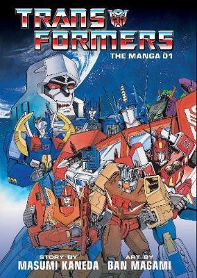 Transformers: The Manga, Vol. 1 - Transformers: The Manga (Hardback)