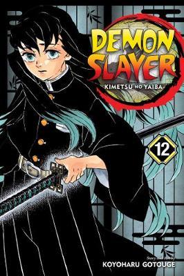 Demon Slayer: Kimetsu no Yaiba, Vol. 12 - Demon Slayer: Kimetsu no Yaiba 12 (Paperback)