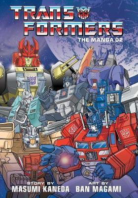 Transformers: The Manga, Vol. 2 - Transformers: The Manga (Hardback)