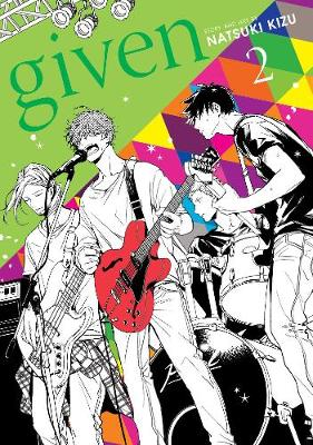 Given, Vol. 2 - Given 2 (Paperback)