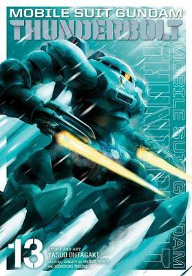 Mobile Suit Gundam Thunderbolt, Vol. 13 - Mobile Suit Gundam Thunderbolt 13 (Paperback)