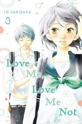 Love Me, Love Me Not, Vol. 3 - Love Me, Love Me Not 3 (Paperback)