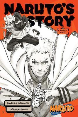 Naruto: Naruto's Story--Family Day - Naruto Novels (Paperback)
