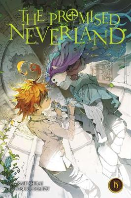 The Promised Neverland, Vol. 15 - The Promised Neverland 15 (Paperback)