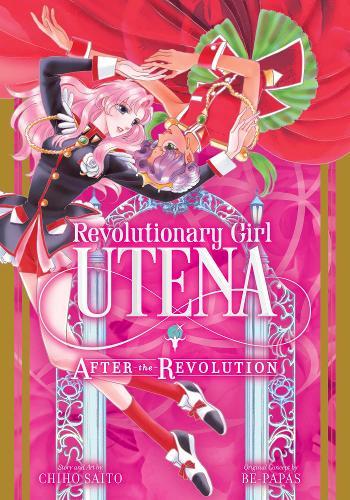 Revolutionary Girl Utena: After the Revolution (Paperback)