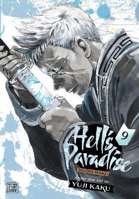 Hell's Paradise: Jigokuraku, Vol. 9 - Hell's Paradise: Jigokuraku 9 (Paperback)