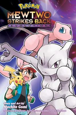 Pokemon: Mewtwo Strikes Back-Evolution - Pokemon the Movie (manga) (Paperback)