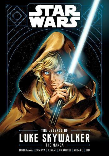 Star Wars: The Legends of Luke Skywalker-The Manga - Star Wars: The Legends of Luke Skywalker - The Manga (Paperback)