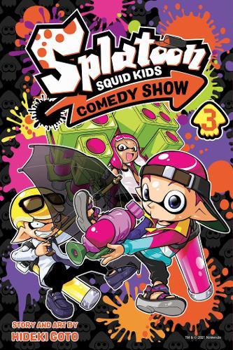 Splatoon: Squid Kids Comedy Show, Vol. 3 - Splatoon: Squid Kids Comedy Show 3 (Paperback)