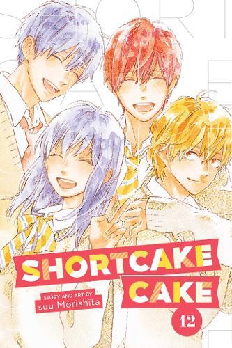 Shortcake Cake, Vol. 12 - Shortcake Cake 12 (Paperback)