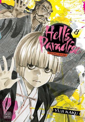 Hell's Paradise: Jigokuraku, Vol. 8 - Hell's Paradise: Jigokuraku 8 (Paperback)