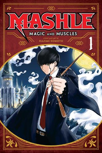 Mashle: Magic and Muscles, Vol. 1 - Mashle: Magic and Muscles 1 (Paperback)