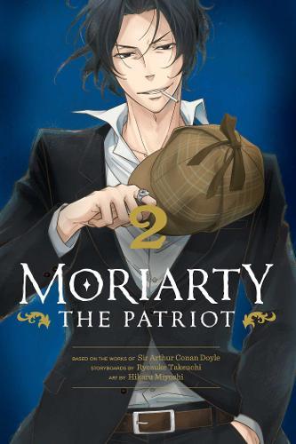 Moriarty the Patriot, Vol. 2 - Moriarty the Patriot 2 (Paperback)
