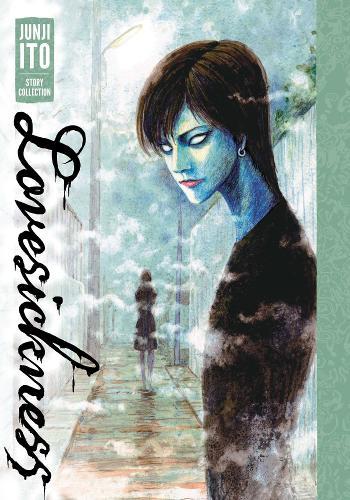 Lovesickness: Junji Ito Story Collection - Junji Ito (Hardback)