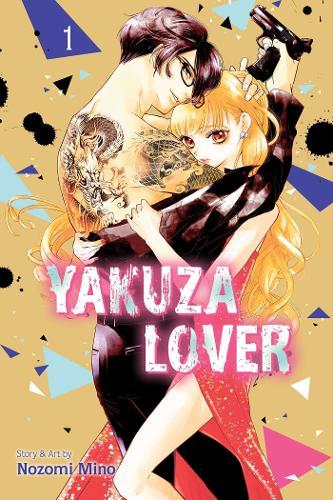 Yakuza Lover, Vol. 1 - Yakuza Lover 1 (Paperback)