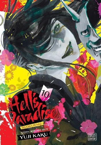 Hell's Paradise: Jigokuraku, Vol. 10 - Hell's Paradise: Jigokuraku 10 (Paperback)