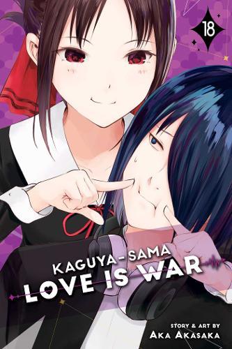 Kaguya-sama: Love Is War, Vol. 18 - Kaguya-sama: Love is War 18 (Paperback)