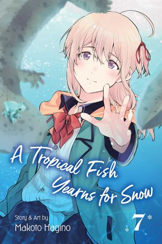 A Tropical Fish Yearns for Snow, Vol. 7 - A Tropical Fish Yearns for Snow 7 (Paperback)