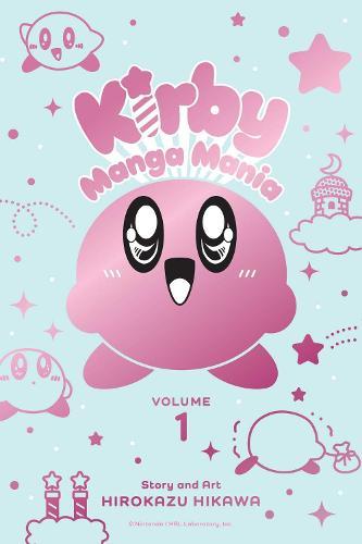 Kirby Manga Mania, Vol. 1 - Kirby Manga Mania 1 (Paperback)