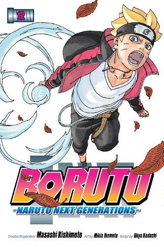 Boruto: Naruto Next Generations, Vol. 12 - Boruto: Naruto Next Generations 12 (Paperback)