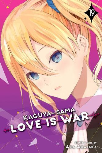 Kaguya-sama: Love Is War, Vol. 19 - Kaguya-sama: Love is War 19 (Paperback)