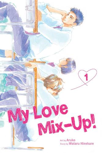 My Love Mix-Up!, Vol. 1 - My Love Mix-Up! 1 (Paperback)