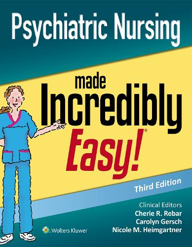 Psychiatric Nursing Made Incredibly Easy - Incredibly Easy! Series (R) (Paperback)