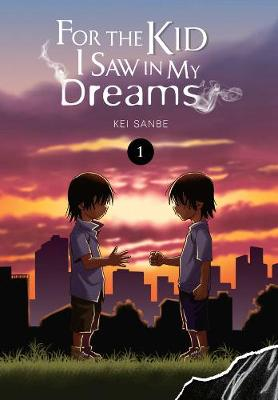 For the Kid I Saw In My Dreams, Vol. 1 (Paperback)