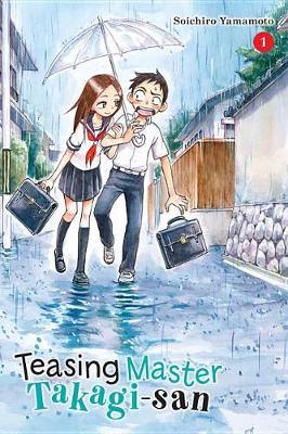 Teasing Master Takagi-san, Vol. 1 (Paperback)