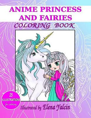 Anime Princess and Fairies: Children Coloring Book (Paperback)