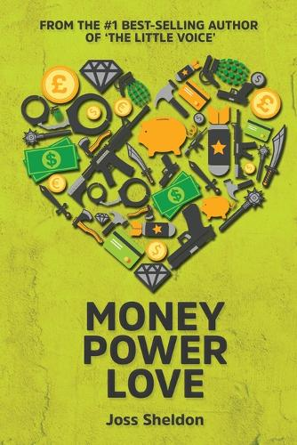 Money Power Love (Paperback)