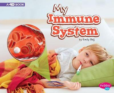 My Immune System: a 4D Book (My Body Systems) (Paperback)