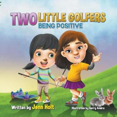 Two Little Golfers: Being Positive (Paperback)