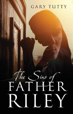 The Sins of Father Riley (Paperback)
