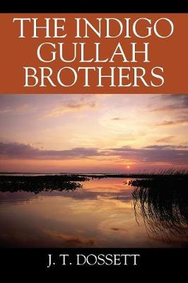 The Indigo Gullah Brothers (Paperback)