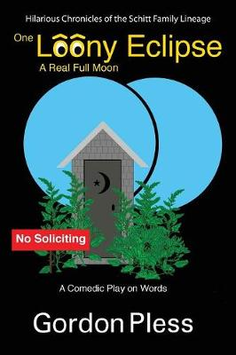 One Loony Eclipse: A Real Full Moon (Paperback)