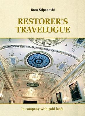 Restorer Travelogue: In company with gold leafs (Hardback)