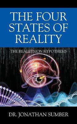 The Four States of Reality: The Reallusion Hypothesis (Paperback)